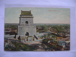 CHINA / CHINE - POST CARD PEKING , BELL TOWER IN THE STATE - Chine