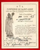 -- CONFRERIE DE SAINT-LOUP / Etablie Dans L'église De VIGNOUX-SOUS-LES-AIX (Cher) / CARTE D'INSCRIPTION -- - Devotion Images