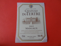 Etiquette Neuve Château Du Tertre 2003 Grand Cru Classé Margaux - Bordeaux