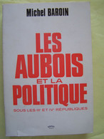 LES AUBOIS ET LA POLITIQUE. LES RICEYS. BRIENNE-LE-CHATEAU. TROYES. NOGENT-SUR-SEINE.AIX-EN-OTHE. ARCIS-SUR-AUBE....... - Champagne - Ardenne