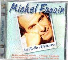 "CD  Michel FUGAIN   ""La Belle Histoire"" - Andere - Franstalig"