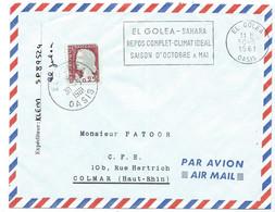 ENVELOPPE MARIANNE DECARIS / EL GOLEA OASIS ALGERIE 1961 / POUR COLMAR / SP89524 FLAMME REPOS COMPLET CLIMAT IDEAL - Covers & Documents