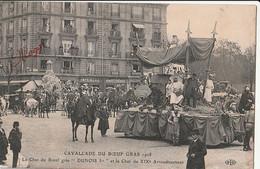 """75 PARIS CAVALCADE DU BOEUF GRAS 1908 Le Char Du Boeuf Gras """"DUNOIS I Er"""" Et Le Char Du XIX è Arrondissement CPA TBE - Other"""
