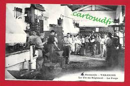 13  TARASCON - HUSSARDS LA VIE AU REGIMENT - LA FORGE - TBE - Tarascon