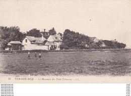 CPA (14)  VER-SUR-MER.  Le Hameau Du Petit Triano ...T639 - Altri Comuni