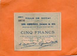 DOUAI ( NORD )  BON COMMUNAL. EMISSION DE 1914. CINQ FRANCS. Achat Immédiat - Bons & Nécessité