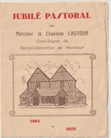 Honfleur (14) Programme Du Jubilé Pastoral De Mr Le Chanoine Lautour Curé Doyen De Ste Catherine    1904 1929  RARE - Programme