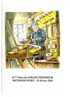 --illustrateur .DEBOURG Dominique--carte Signée--...BETHONCOURT--21  Février  2016..--21e Salon Du Collec....à Saisir - Otros Municipios
