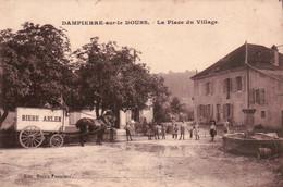 DAMPIERRE SUR LE DOUBS. LA PLACE DU VILLAGE. ANIMATION. DEPART 0.90€. - Otros Municipios