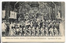 ANVERS Théatre Des Variétés - Les Cloches De La Cathédrale Apothéose 3ème Acte, Cpa Dos Simple - Antwerpen