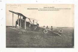 Cp, Aviation , Guerre De 1914-1918 ,FERE-CHAMPENOISE ,avion Allemand , 21 Octobre 1917 , 2 Aviateurs Prisonniers - 1914-1918: 1st War