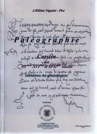 PALEOGRAPHIE . CURSIVESdes  XVème, XVIème Et XVIIème Siècle Par J.Hélène VAGNINI - PLOT - Filatelia E Storia Postale