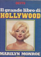 MARILYN MONROE - ATTRICE - RIVISTA - GENTE IL GRANDE LIBRO DI HOLLYWOOD - FASCICOLO - Dossier - Cinema E Musica