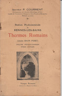 Station Hydrominérale De Rennes-les-Bains - Thermes Romains (Dr P.Courrent) - Languedoc-Roussillon