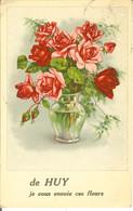 CP De HUY Je Vous Envoie Ces Fleurs - Huy