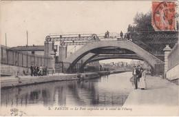 5 PANTIN  D 93   LE PONT SUSPENDU  SUR LE CANAL DE L OURCQ - Pantin