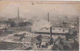 BELGIUM - Charleroi - Les Hauts-fourneaux Et Lesusines Vers Marchienne-au-Pont. VG Industrail Panorama - Charleroi