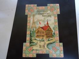 CHOCOLAT KOHLER Carte   Chalet SUISSE Avec Publicitée - Chocolat