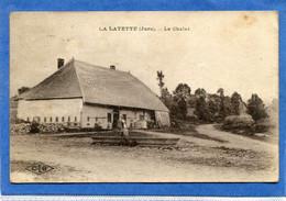 39  . LA    LATETTE  ,  Le  Chalet  . - Sonstige Gemeinden