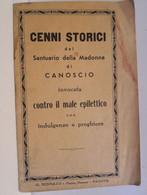 Italia Città Di Castello CENNI STORICI SANTUARIO MADONNA Di CANOSCIO Contro Il Male Epilettico Con Indulgenze E Preghier - Altri