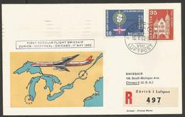 Swissair Suisse FDC 1962 1er Vol Zurich Montreal Chicago 1962 649 Maison De L'Abbaye Des Bûcherons à Bienne 1962 692 - FDC