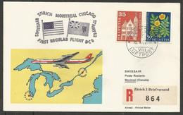 Swissair Suisse FDC 1962 1er Vol Zurich Montreal Chicago 1962 649 Maison De L'Abbaye Des Bûcherons à Bienne 1962 688 - FDC