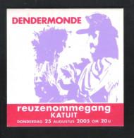 Bierviltje - Sous-bock - Bierdeckel :  DENDERMONDE - REUZENOMMEGANG KATUIT - 25 AUGUSTUS 2005     (B 572) - Sous-bocks