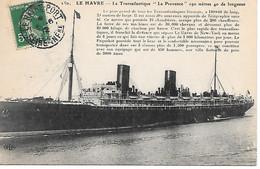 """A/ 306          76      Le Havre             Le Transatlantique """"la Provence"""" - Harbour"""