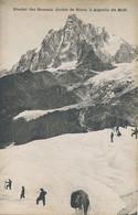 Alpinisme Glacier Des Bossons Aiguille Du Midi - Mountaineering, Alpinism