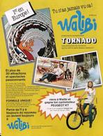 Publicité Papier WALIBI TORNADO CYCLOMOTEUR PEUGEOT KT 1979 SP1053152 - Werbung
