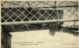 PONTS DE CE CATASTROPHE DU 4 AOUT 1907 LE TABLIER DU PONT EFFONDRE - Les Ponts De Ce