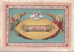 IMAGE PIEUSE / HEILIG PRENTJE  = LA RELIQUE DU PRECIEUR SANG DE CREPOSE A BRUGES DEPUIS 1148  11 X 7 CM  - 2 SCANS - Devotion Images
