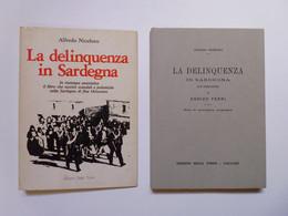 Niceforo Alfredo La Delinquenza In Sardegna Edizioni Della Torre 1977 - Zonder Classificatie