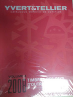 Catalogue YVERT & TELLIER OUTRE-MER VOL.4 2008 - Frankreich