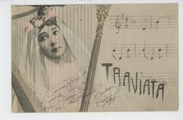 FEMMES - FRAU - LADY - Jolie Carte Fantaisie Portrait De Femme LA BELLE OTERO Et Harpe TRAVIATA - Mujeres