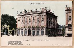 X54073 NANCY Evêché Ancien Hotel Des FERMES 1900s M.M.R. 47 LORRAINE ILLUSTREE-Etat PARFAIT - Nancy
