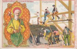 Chromo Publicitaire (7 X 11,5 Cm) - Saint-Joseph - Patron Des Charpentiers / Ardoisiers - Devotieprenten