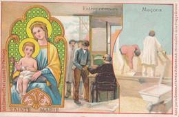 Chromo Publicitaire (7 X 11,5 Cm) - Sainte-Marie - Patronne Des Maçons / Entrepreneurs - Devotieprenten