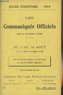 Pages D'Histoire - 1914 - 3e Série - N°6 - Les Communiqués Officiels Depuis La Déclaration De Guerre - I - Du 5 Au 14 Ao - Guerra 1914-18