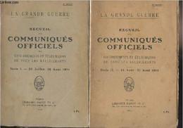Recueil Des Communiqués Officiels Des Gouvernements Et états-majors De Tous Les Belligérants - Série I. 26 Juillet-14 Ao - Guerra 1914-18
