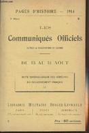 Pages D'Histoire - 1914 - 3e Série - N°7 - Les Communiqués Officiels Depuis La Déclaration De Guerre - II - Du 15 Au 31 - Guerra 1914-18