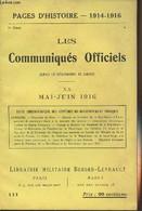 Pages D'Histoire - 1914-1916 - 3e Série - N°111 - Les Communiqués Officiels Depuis La Déclaration De Guerre - XX - Mai-J - Guerra 1914-18