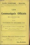 Pages D'Histoire - 1914-1916 - 3e Série - N°89 - Les Communiqués Officiels Depuis La Déclaration De Guerre - XVII - Nove - Guerra 1914-18