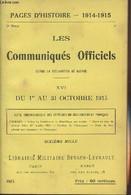 Pages D'Histoire - 1914-1915 - 3e Série - N°86 - Les Communiqués Officiels Depuis La Déclaration De Guerre - XVI - Du 1e - Guerra 1914-18