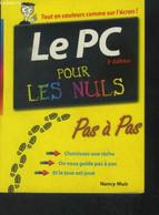 Le PC Pour Les Nuls - Muir Nancy - 0 - Informatique