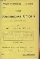 Pages D'Histoire - 1914-1915 - 3e Série - N°61 - Les Communiqués Officiels Depuis La Déclaration De Guerre - XII - Du 1e - Guerra 1914-18
