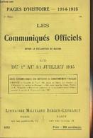 Pages D'Histoire - 1914-1915 - 3e Série - N°69 - Les Communiqués Officiels Depuis La Déclaration De Guerre - XIII - Du 1 - Guerra 1914-18