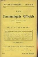 Pages D'Histoire - 1914-1915 - 3e Série - N°53 - Les Communiqués Officiels Depuis La Déclaration De Guerre - XI - Du 1er - Guerra 1914-18