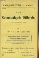 Pages D'Histoire - 1914-1915 - 3e Série - N°45 - Les Communiqués Officiels Depuis La Déclaration De Guerre - IX - Du 1er - Guerra 1914-18