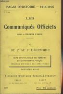 Pages D'Histoire - 1914-1915 - 3e Série - N°26 - Les Communiqués Officiels Depuis La Déclaration De Guerre - VI - Du 1er - Guerra 1914-18